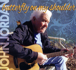 John Jordan - Butterfly On My Shoulder